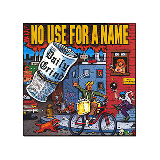 No Use For A Name - The Daily Grind [CD]