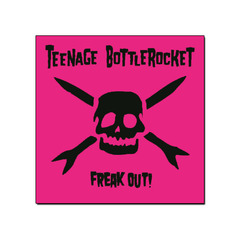 Teenage Bottlerocket - Freak Out! [CD + poster]