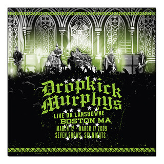 Dropkick Murphys - Live On Lansdowne, Boston MA [Deluxe Edition - 2XLP Vinil 12