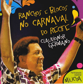 CD Claudionor Germano - Ranchos e Blocos no Carnaval do Recife (Independente)