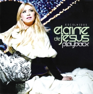 Elaine de Jesus - Escolhidos - Playback