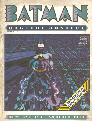Graphic Album # 02 - Batman: Digital Justice
