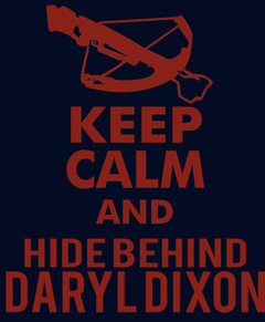 Camiseta Keep Calm and Hide Behind Daryl Dixon
