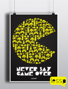 Poster - Pacman | Never Say Game Over