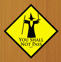 Placa Decorativa - You Shall Not Pass | Senhor dos Anéis
